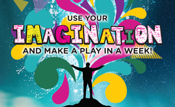 Use your imagination and make a play in a week!